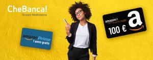 Promozioni CheBanca 100€ di Buoni Amazon e Amazon Prime in regalo